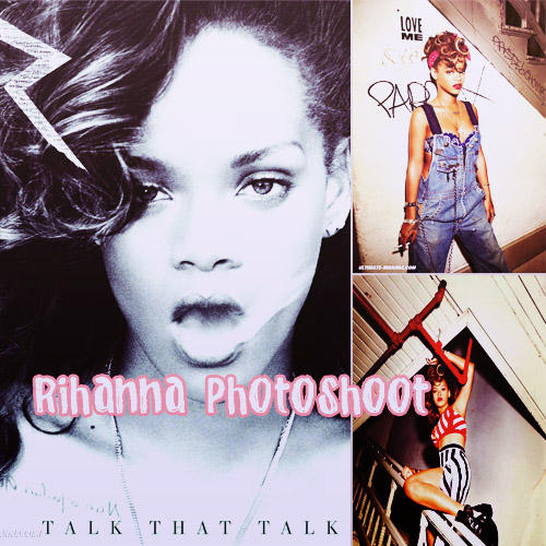 Rihanna Photoshoot Talk That Talk by javiih98 on deviantART