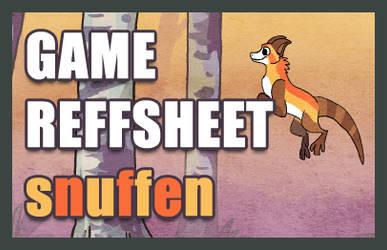 SNUFFEN GAME REFFSHEET by griffsnuff