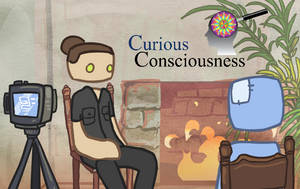 Curious Consciouness intro by griffsnuff
