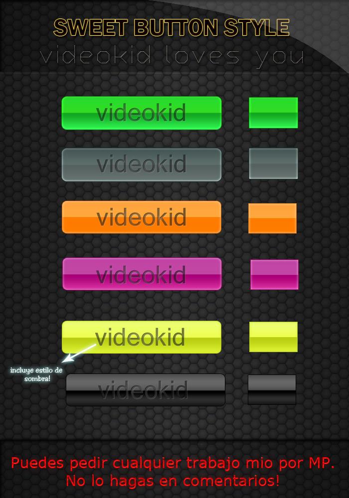 http://fc02.deviantart.net/fs71/i/2011/306/e/2/sweet_button_style_by_xvideokidx-d4euvf8.jpg