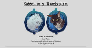 Rabbits in a Thunderstorm [RP]