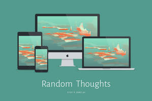 Random Thoughts Wallpaper - 5K by dpcdpc11
