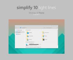 Simplify 10 Light Lines - Windows 10 Theme by dpcdpc11