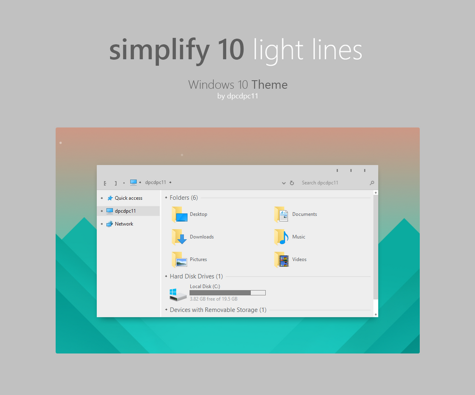 Simplify 10 Light Lines - Windows 10 Theme by dpcdpc11