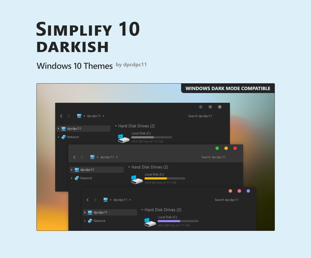 Simplify 10 Darkish - Windows 10 Themes