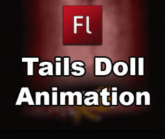Tails doll animation