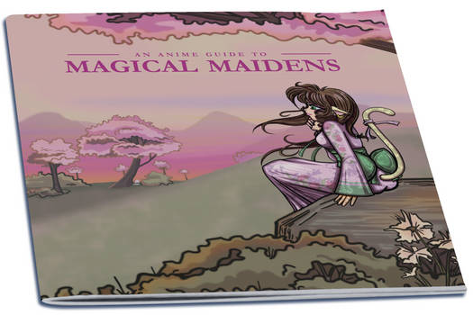 An Anime Guide to Magical Maidens