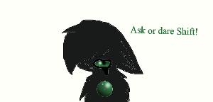 Ask or dare Shift! by mistsky