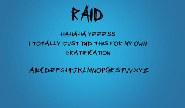 RAID font. by ReincarnatedParano