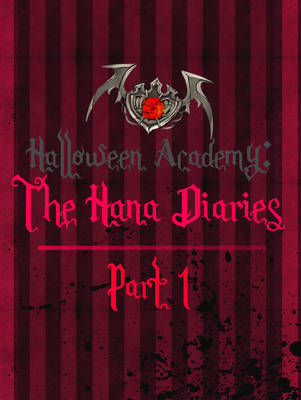 The Hana Diaries Part 1 by BoundByInk