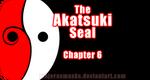 [Naruto] The Akatsuki Seal - chapter 6 |COMMISSION by MajorasMasks