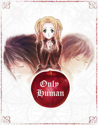 Only Human part 3 (Death Note fanfic) | COMMISSION by MajorasMasks