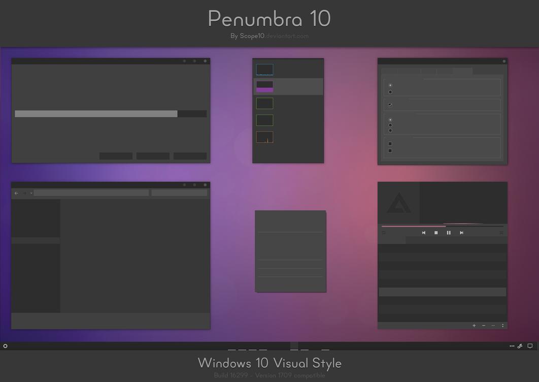 Penumbra 10 - Windows 10 visual style by Scope10