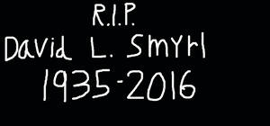 R.I.P David L Smyrl 1935-2016