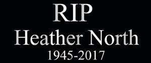 RIP Heather North 1945-2017