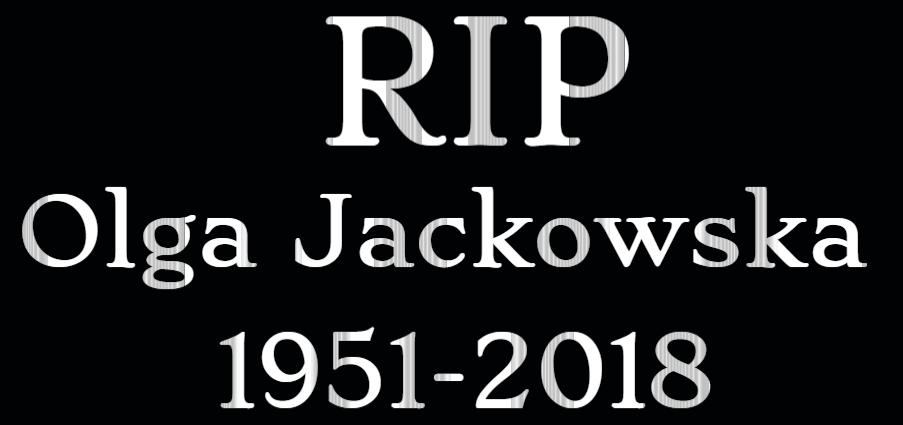 RIP Olga Jackowska by EarWaxKid