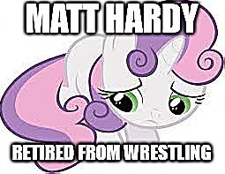 Sad Sweetie Belle-Matt Hardy by EarWaxKid