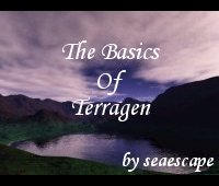 The basics of Terragen by seaescape