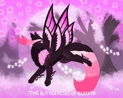 [CLOSED] The Butterflies of Rebirth