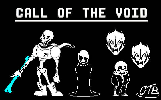 (GIF) [Vs. Sans and Gaster] Call of the Void
