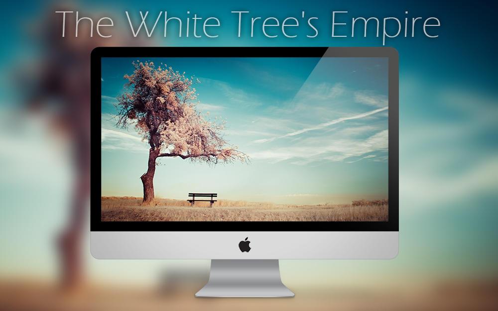 The White Tree's Empire Wallpaper by sorny
