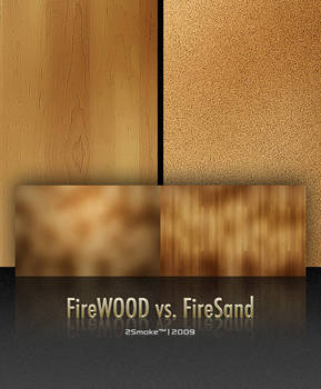 FireWood vs. FireSand