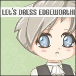 Let's Dress Edgeworth