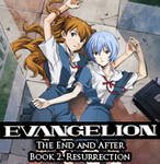 Evangelion - The End and After, Book 2. Ch 6. by KarolyBurnford