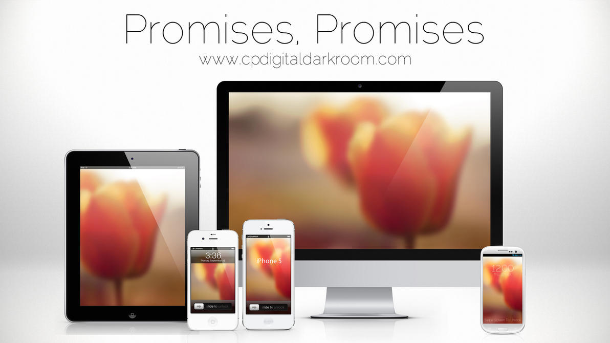 Promises, Promises Wallpaper Pack by CPDigitalDarkroom