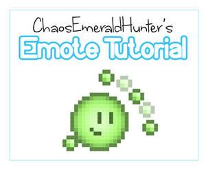 Emote Tutorial by ChaosEmeraldHunter