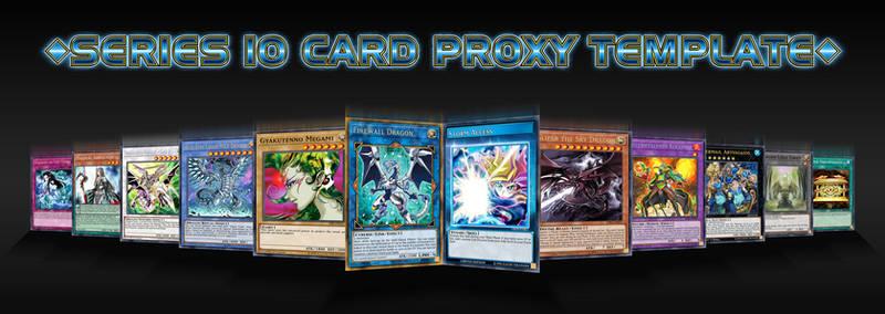 [SKILL UPDATE]Series 10 Card Proxy Template