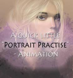 Portrait Practise Animation