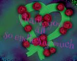 Sending you roses of infinite gratefulness