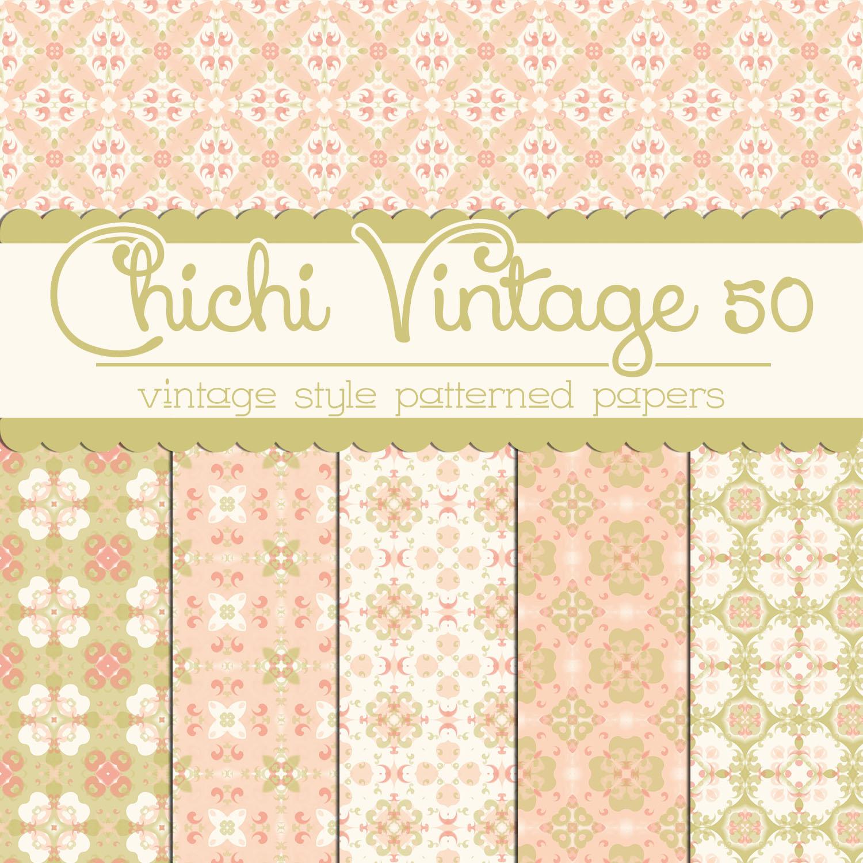 Free Chichi Vintage 50 Patterned Papers by TeacherYanie