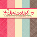 Free Fabricated 5: Fabric Textured Papers