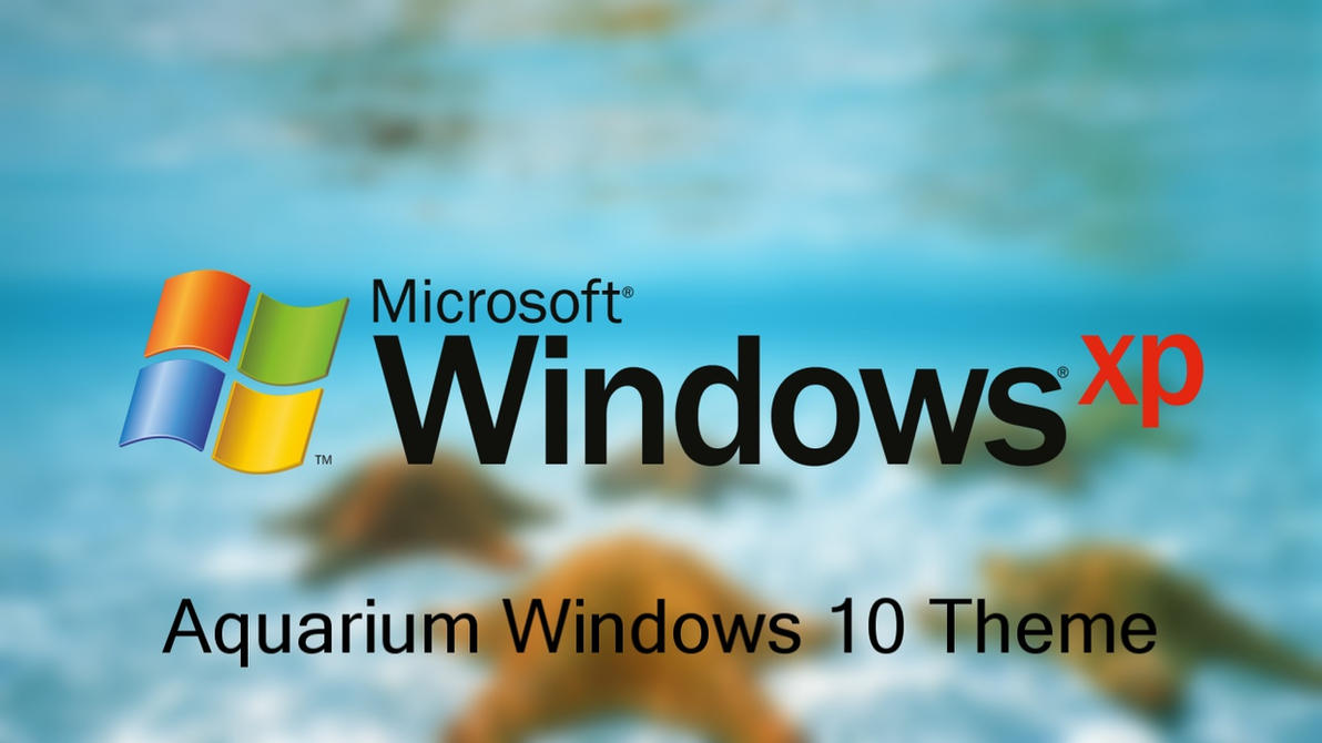 Windows XP Plus! Aquarium Theme For Windows 10 by nc3studios08