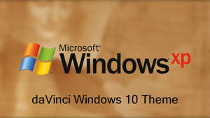Windows XP Plus daVinci Theme For Windows 10