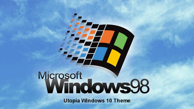 Windows 98 Plus! Utopia Theme For Windows 10
