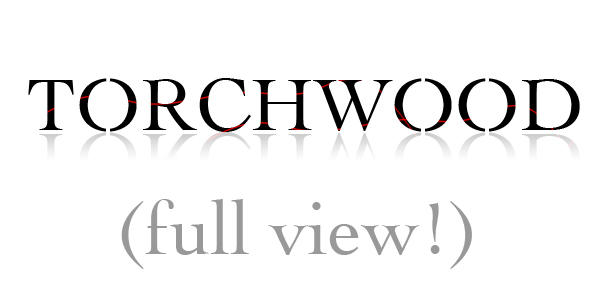Torchwood Font by Sostopher