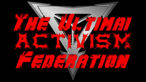 The Ultimai Activism Federation Production 2017