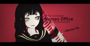 Nurses Office / Original Motion (Note Download)