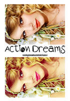 Action Dreams by AmazingObsession