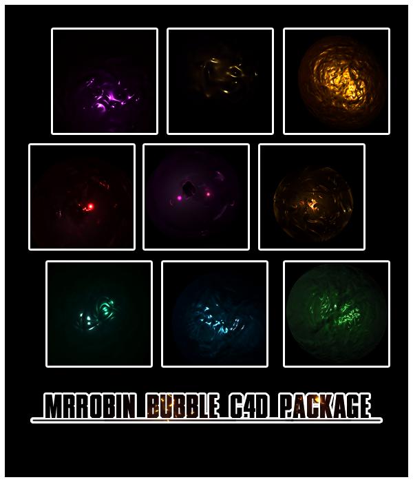 MrRobin bubble c4d package by MrRoBiN
