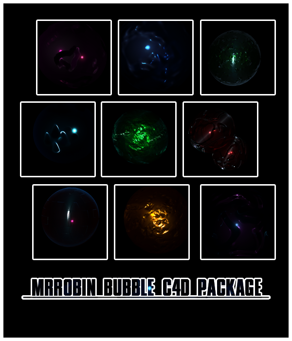 MrRobin bubble c4d package2 by MrRoBiN