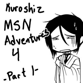 Kuro MSN Adventures 4 :Part 1: by madelezabeth