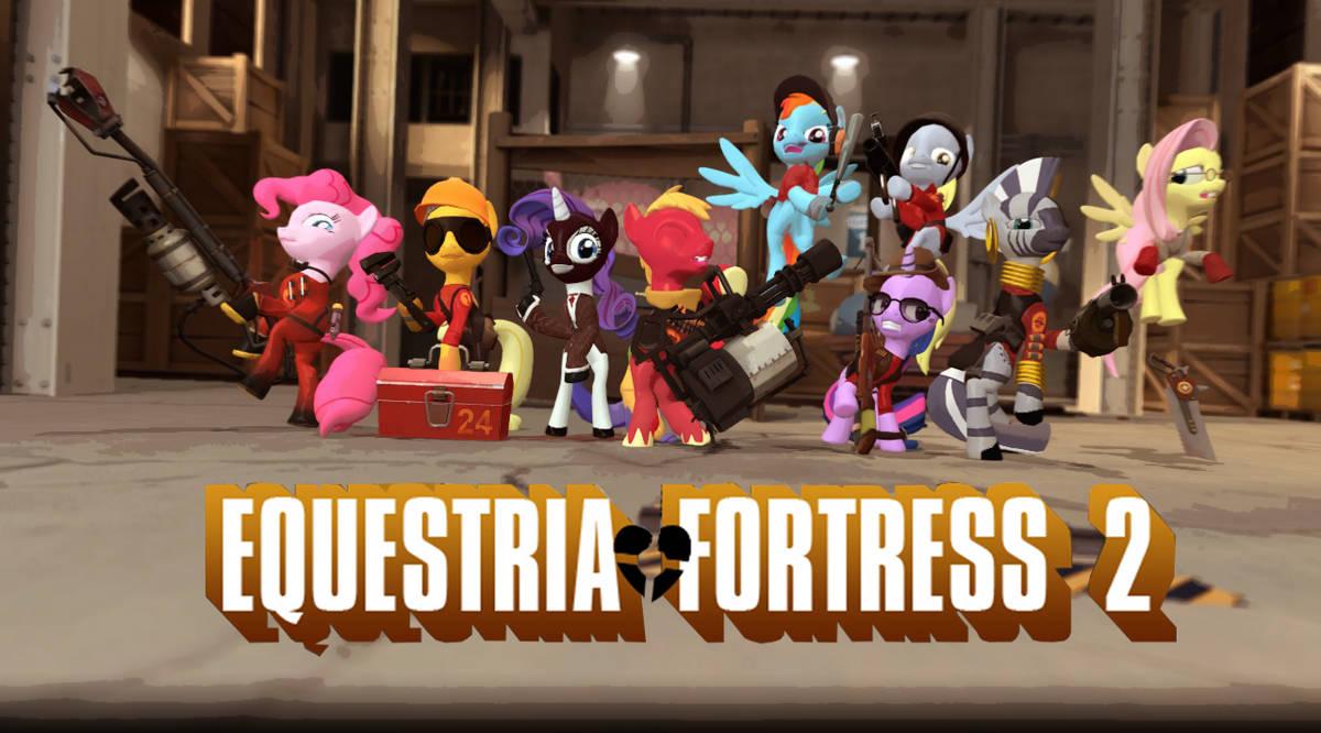 [DL]Equestria-Fortress!