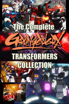 The Complete GrungeWerX TF Collection Vol.1