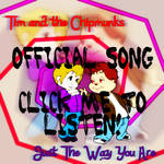 Tim ATC - Just The Way You Are Full Song by FireFoxOmicron