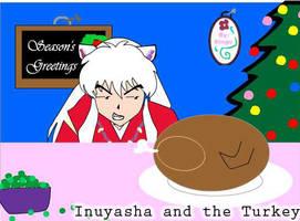Inuyasha and the Turkey by kingv