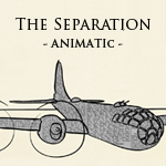 The Separation - Animatic by flayd